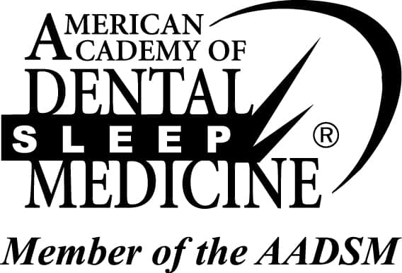 Member of the AADSM (American Academy of Dental Sleep Medicine)